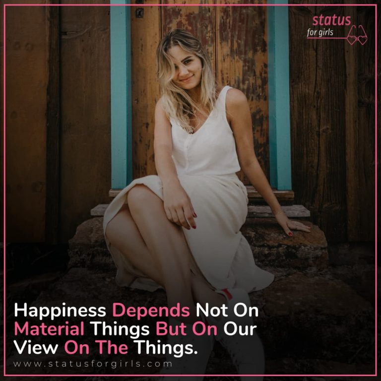 Happiness depends not on material things but on our view of things.