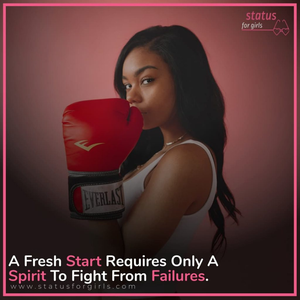 A Fresh Start Requires Only A Spirit To Fight From Failures.