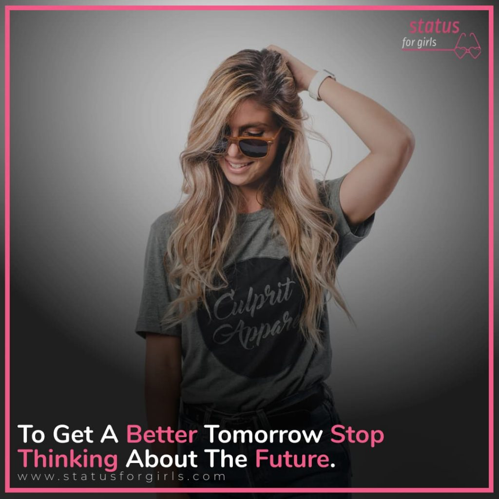 To Get A Better Tomorrow Stop Thinking About The Future