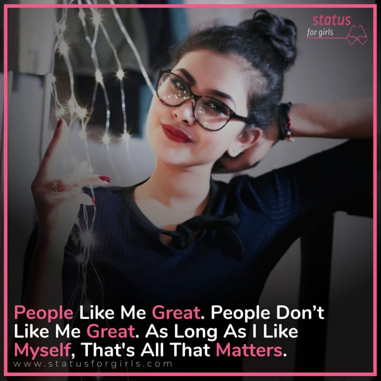 People like me great. People don't like me great. As long as I like myself, that's all that matters.