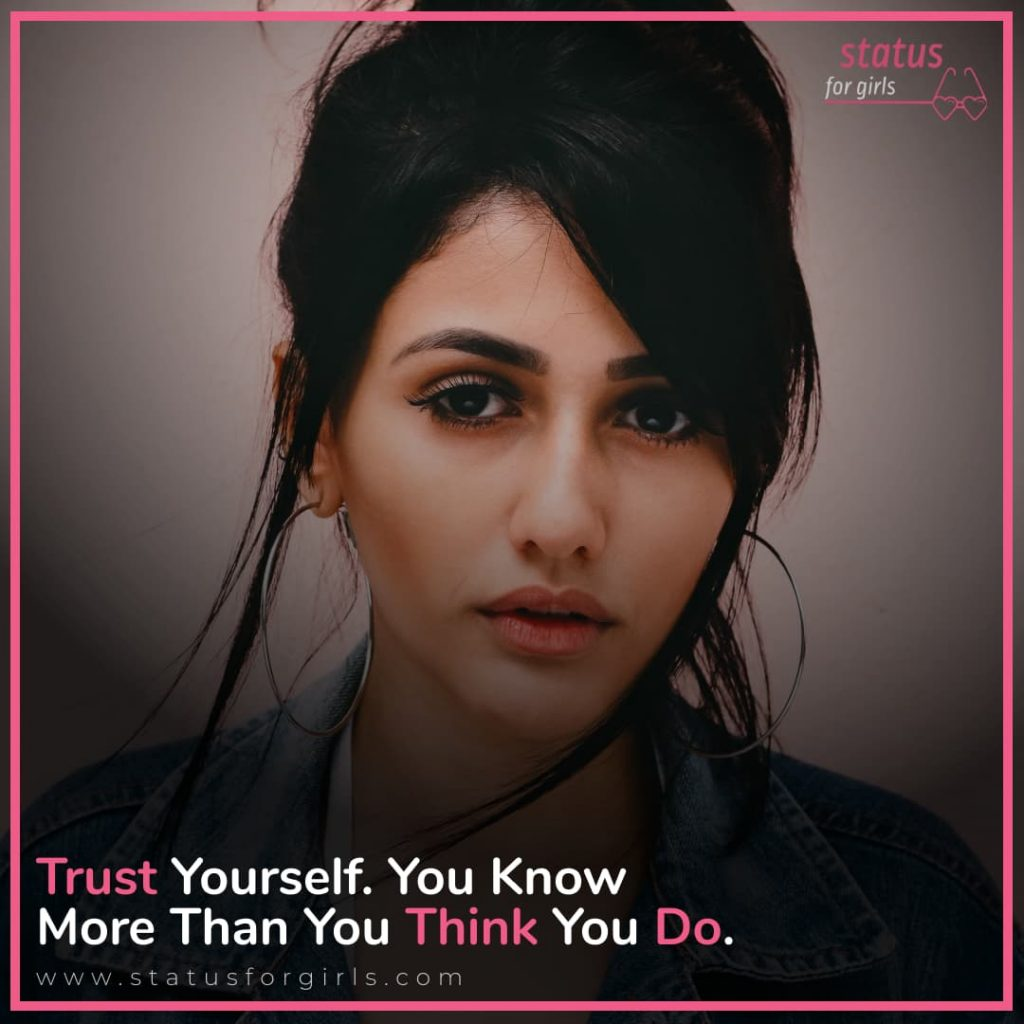 Trust Yourself. You Know More Than You Think You Do.