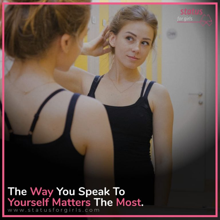 The Way  You Speak To Yourself Matters the Most.