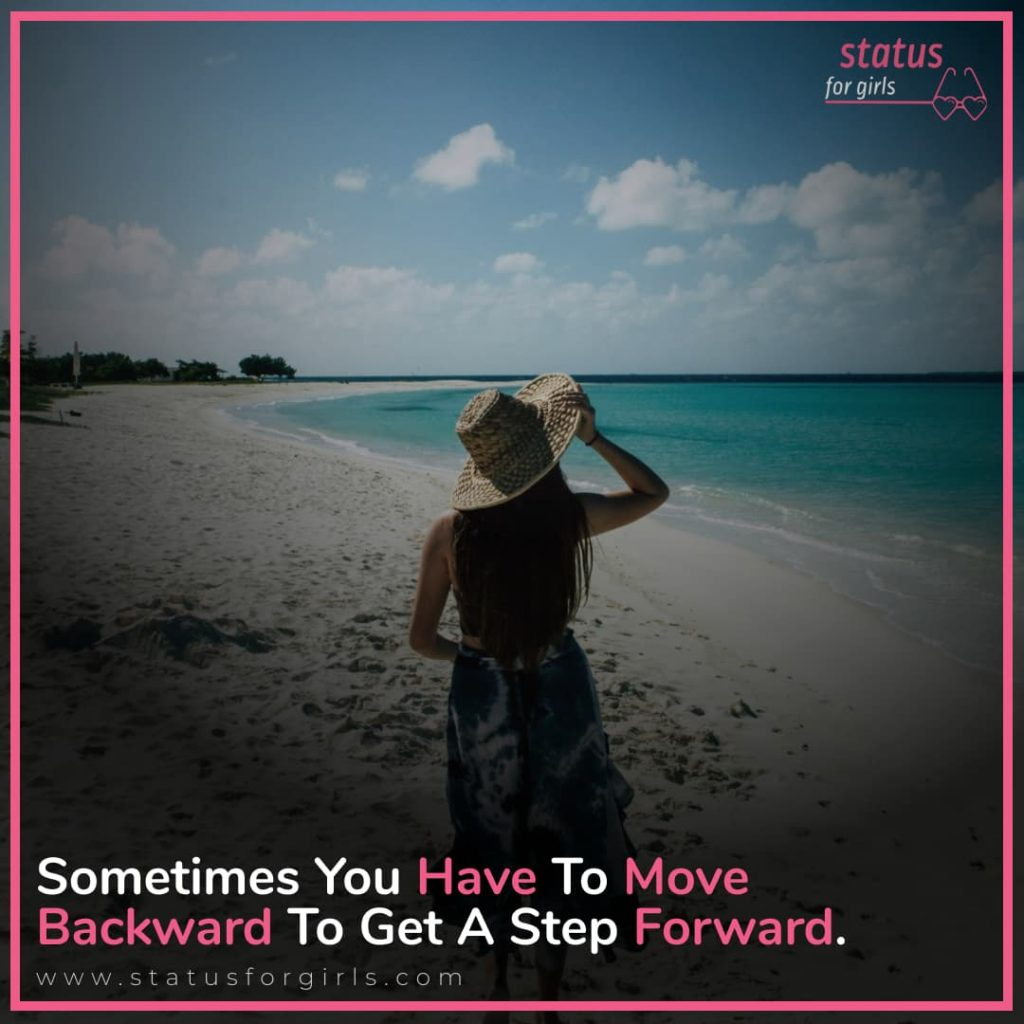 Sometimes You Have To Move Backward To Get A Step, Forward.